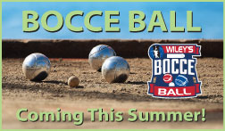 Bocce Ball Coming Soon to Wiley's